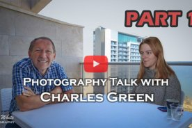 Photography Talk with Charles Green – Part 1