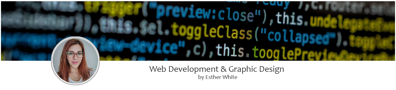 Web Development and Graphic Design by Esther White