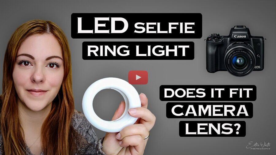 LED Selfie Ring Light – Does if fit a standard Camera Lens? | Photography Lighting
