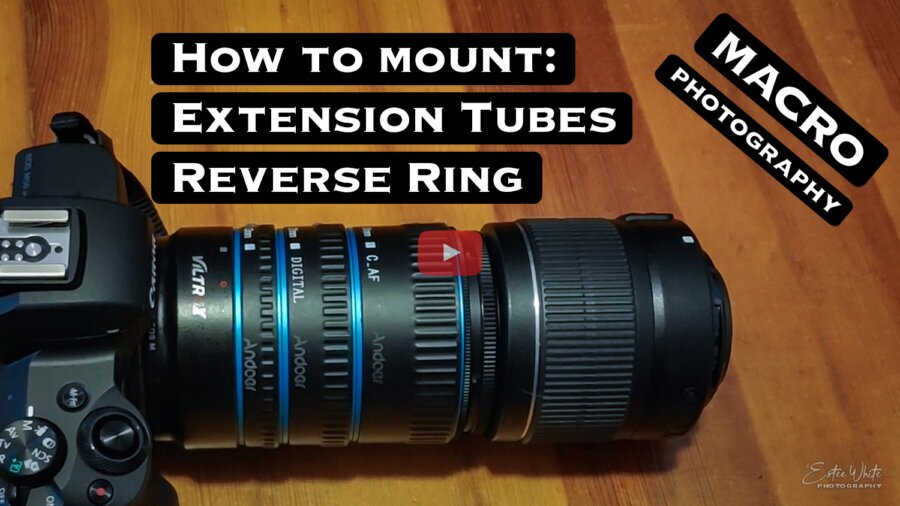 How to Mount Extension Tubes and a Reverse Lens on Canon Camera | Macro Photography